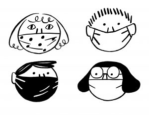 Under these masks we are smiling. Keep smiling. Stay sane, stay safe!